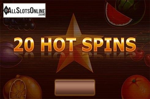 20 Hot Spins