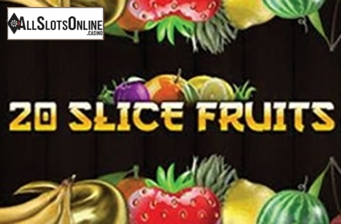 20 Slice Fruits