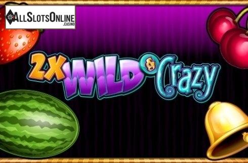 2x Wild & Crazy