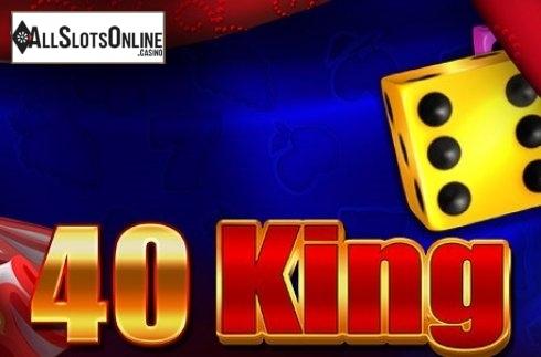 40 King