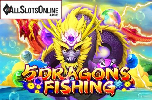 5 Dragons Fishing