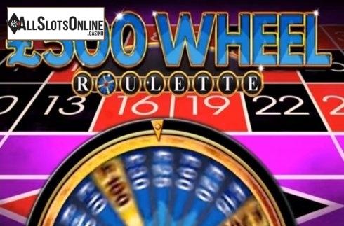 £500 Wheel Roulette