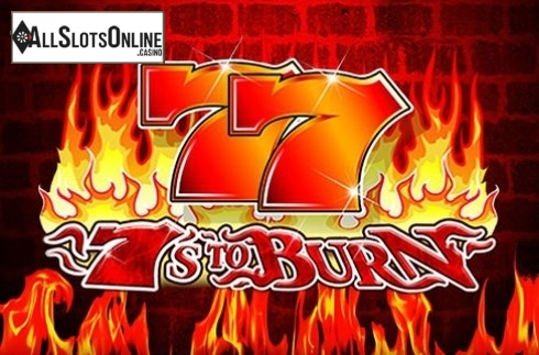 7's To Burn