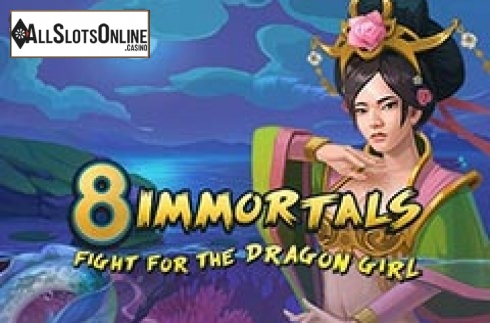 8 Immortals Fight For The Dragon Girl