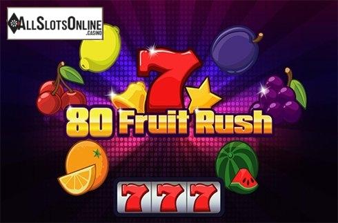 80 Fruit Rush