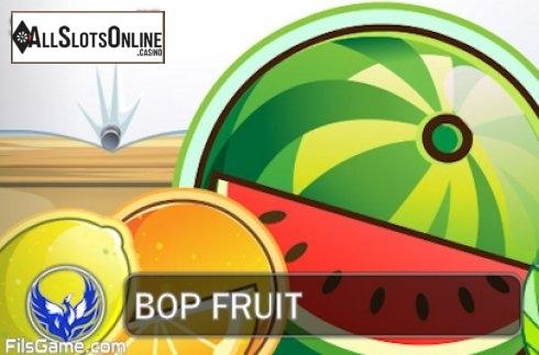 Bop Fruit
