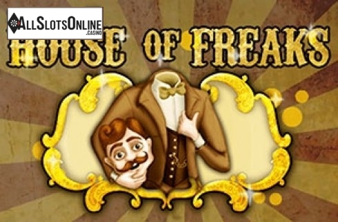 House fo Freaks