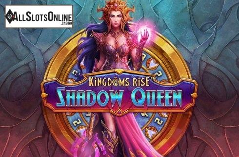Kingdoms Rise Shadow Queen