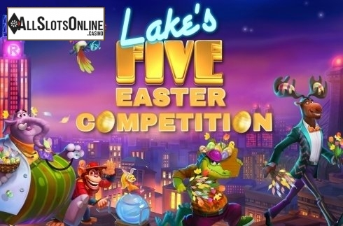 Lake's Five Easter