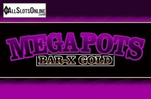 Mega Pots Bar-X Gold