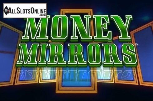 Money Mirrors