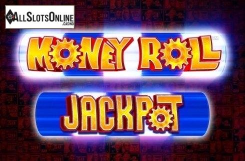 Money Roll Jackpot