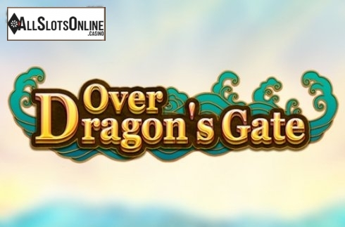 Over Dragons Gate