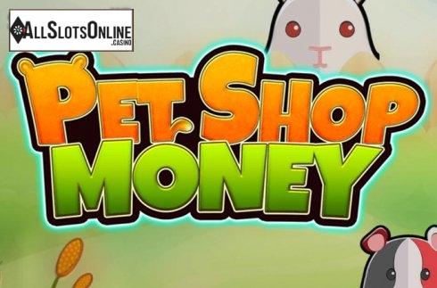 Pet Shop Money