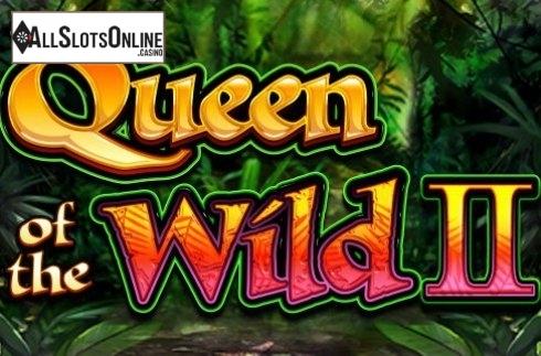 Queen of the Wild II