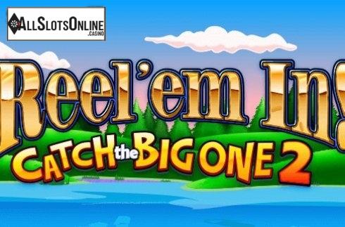 Reel 'em In! Catch the Big One 2