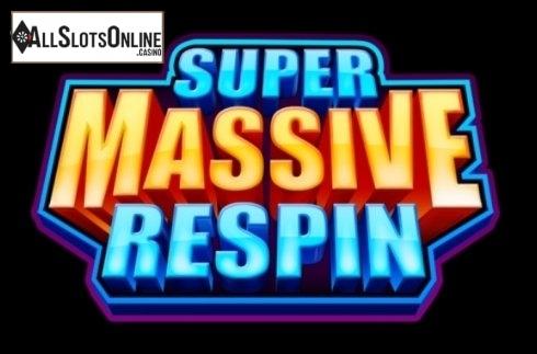 Super Massive Respin