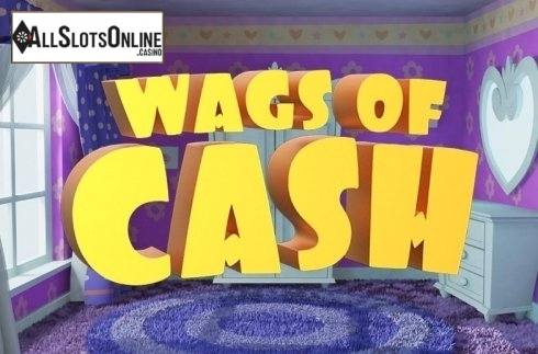 Wags of Cash