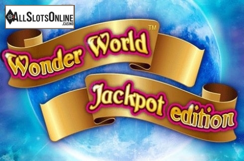 Wonder World Jackpot Edition