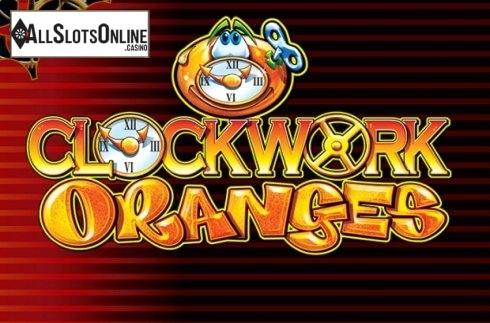 Clockwork Oranges