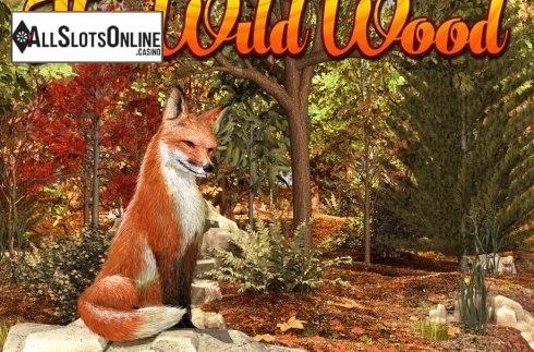 The Wild Wood™